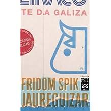 Fridom spik (Edición Literaria - Xerais Peto - Literaria)
