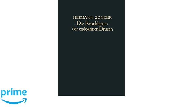 Die Krankheiten der Endokrinen Drüsen: Amazon.de: Hermann Zondek: Bücher