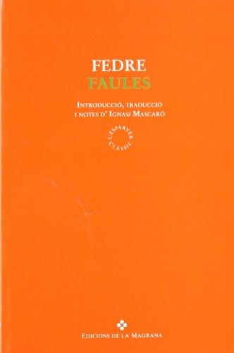 Faules de fedre (CLÀSSICS GRÈCIA I RO) por Fedre Ns