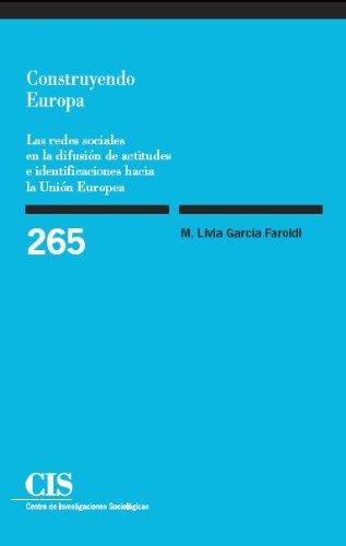 Construyendo Europa (Monografías)