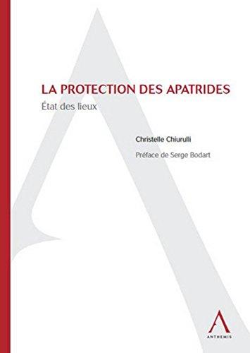 La protection des apatrides : état des lieux par Christelle Chiurulli