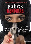 Mujeres Bandidas/Bandit Women por Ana Cuevas Unamuno