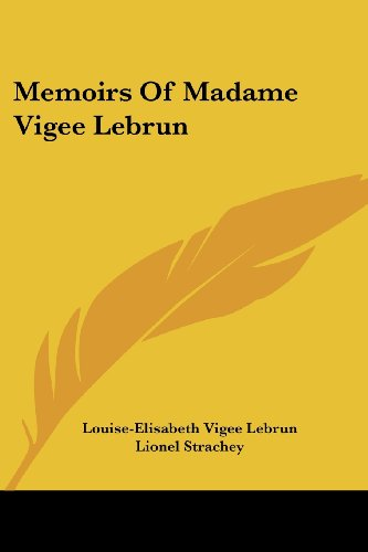 Memoirs of Madame Vigee Lebrun