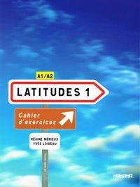 Latitudes 1. Zeszyt wicze [KSIKA]+[CD]