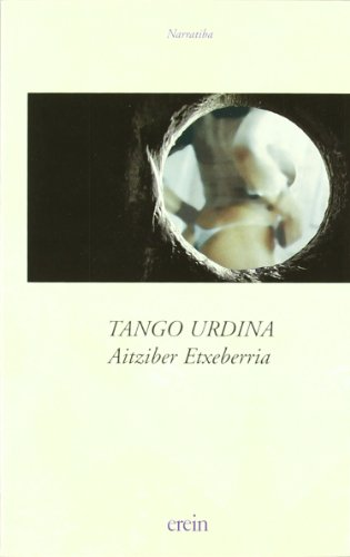 Portada del libro Tango Urdina/Etxeberria (Narratiba)
