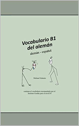 Vocabulario B1 del alemán: alemán - español eBook: Schmitz ...