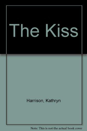 The Kiss - A Memoir