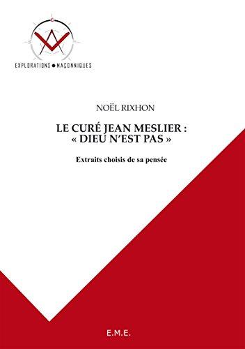 le-cur-jean-meslier-dieu-n-39-est-pas-extraits-choisis-de-sa-pense-explorations-maonniques