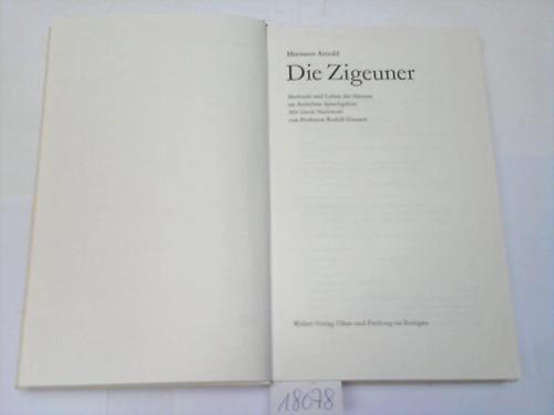 Die Zigeuner. Herkunft und Leben der Stämme im deutschen Sprachgebiet