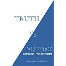 Truth vs. Falsehood: How to tell the difference (English Edition)