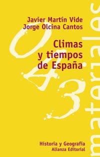 Climas y Tiempos de Espana (El Libro Universitario. Materiales)