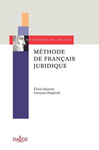 Méthode de français juridique - 1ère édition: Méthodes du droit