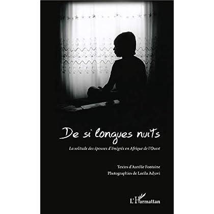 De si longues nuits: La solitude des épouses d'émigrés en Afrique de l'Ouest