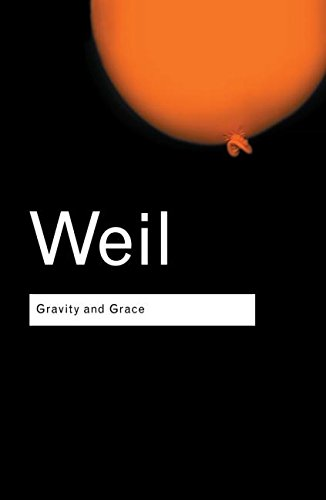 Gravity and Grace (Routledge Classics)