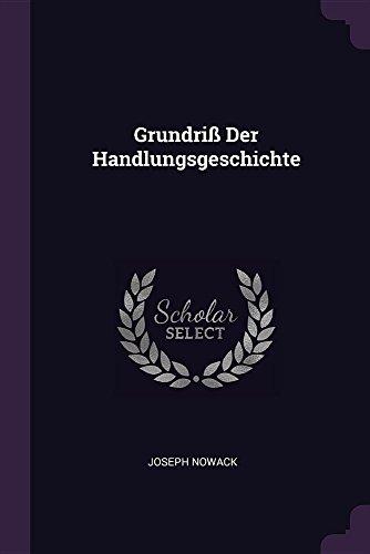 GRUNDRI DER HANDLUNGSGESCHICHT