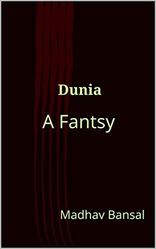 Dunia: A Fantsy (English Edition)