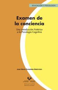 Examen de la conciencia. Una introducci¢n hist¢rica a la Psicolog¡a Cognitiva