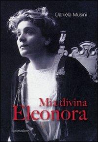 Mia divina Eleonora