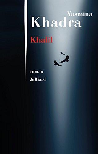 Khalil - Yasmina Khadra (2018) sur Bookys