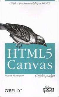 HTML 5. Canvas. Guida pocket