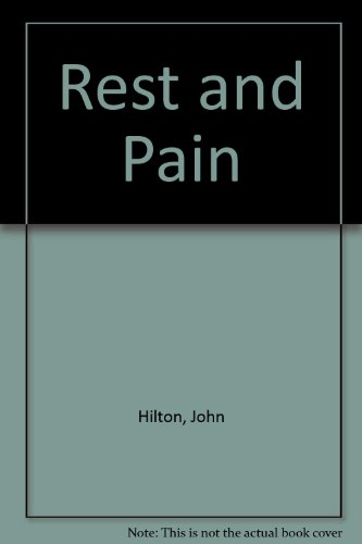 Rest and Pain