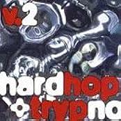 Hardhop & Trypno, Vol. 2 [Musikkassette]