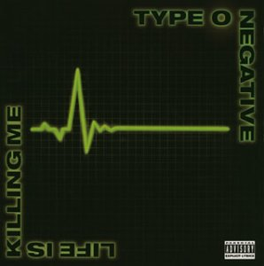 Type O Negative: Life Is Killing Me [Japan] (Audio CD)