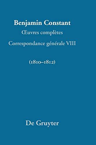 Correspondance Generale 1810 - 1812