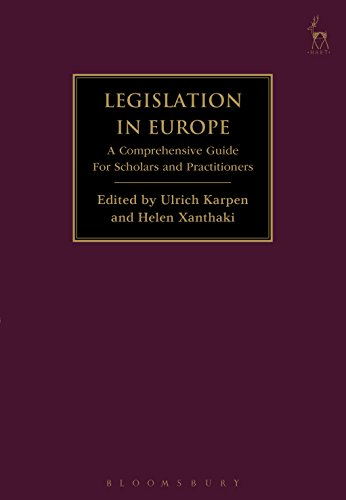 Legislation in Europe: A Comprehensive Guide For Scholars and Practitioners (English Edition)
