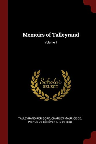MEMOIRS OF TALLEYRAND V01