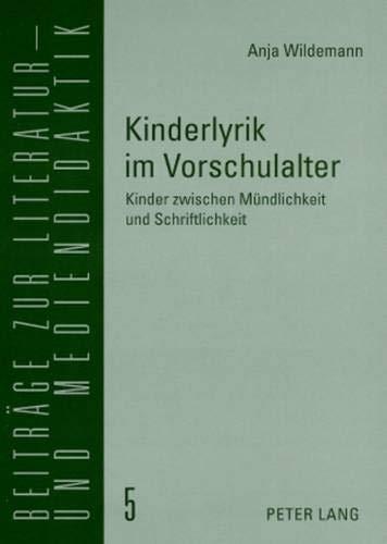 hulalter: Kinder zwischen Mündlichkeit und Schriftlichkeit (Beiträge zur Literatur- und Mediendidaktik, Band 5) ()