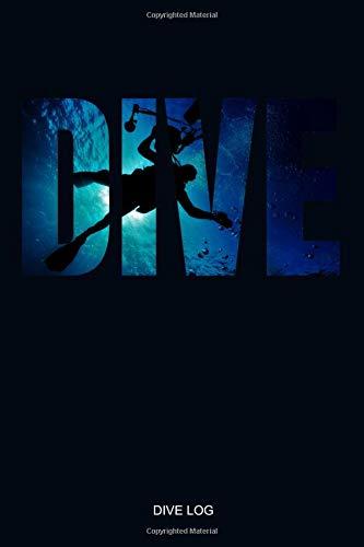 DIVE LOG: Detailliertes Taucher Logbuch für bis zu 110 Tauchgänge - Gerätetauchen Tauchbuch für den Open Water oder Advanced Tauchkurs Tauchschüler ... Korallen Fische Scuba Diver Log Book -