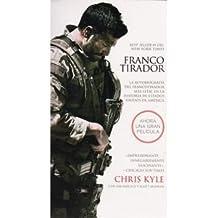 Francotirador - IE: La autobiografía del francotirador más l