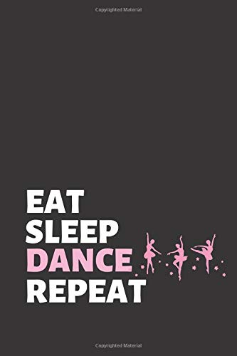 at: Dancing Notebook & Motivation Journal - Diary For Write In (110 Lined Pages, 6 x 9 in) (Dance Notebooks, Band 1) ()