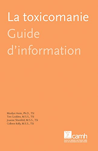La toxicomanie: Guide d'information (Guides d'information) par Marilyn Herie