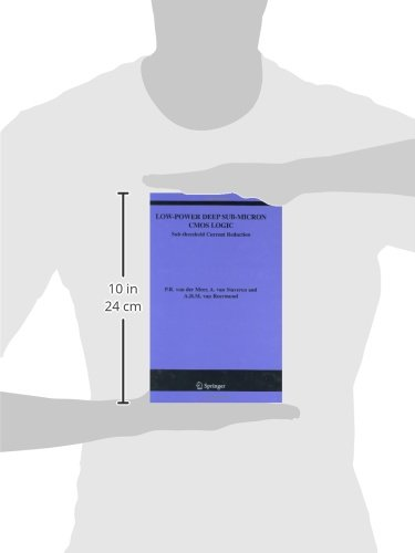 Low-Power Deep Sub-Micron CMOS Logic: Sub-threshold Current Reduction (The Springer International Series in Engineering and Computer Science)