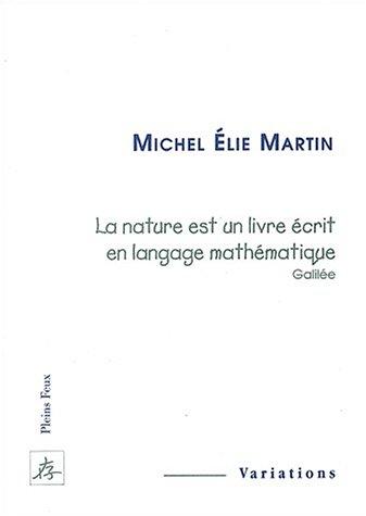 La Nature est un livre écrit en langage mathématique, Galilée