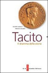 Tacito. Il dramma della storia. Con espansione online