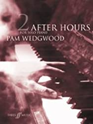 [ AFTER HOURS (PIANO) GRADES 4-6BY WEDGWOOD, PAM](AUTHOR)PAPERBACK