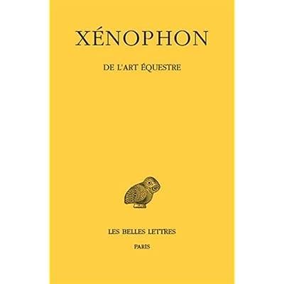 Xénophon. De l'art équestre