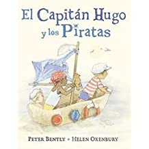 El Capitán Hugo y los Piratas (Álbumes Ilustrados)
