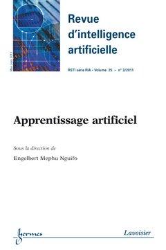 Apprentissage Artificiel Revue d' Intelligence Artificielle Rsti Serie Riavolume 25 N 3 Maijuin 201 par Mephu Nguifo