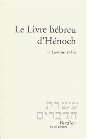 Le Livre hébreu d'Hénoch, ou Livre des Palais par Anonyme