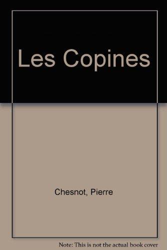 Les Copines par Pierre Chesnot