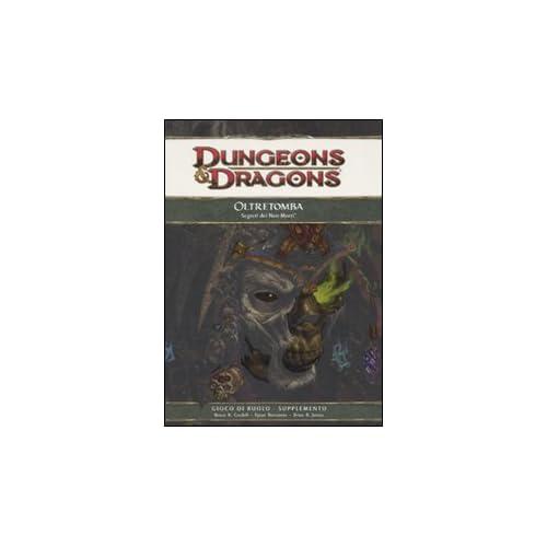 Dungeons & Dragons. Oltretomba. Segreti Dei Non Morti