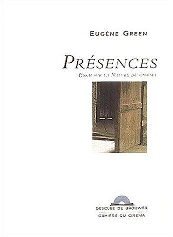 Présences : Essai sur la nature du cinéma (CD audio) par Eugène Green