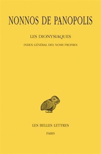 Les Dionysiaques. Tome XIX : Index général des noms propres