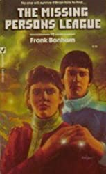 The Missing Persons League by Frank Bonham (1983-06-01)
