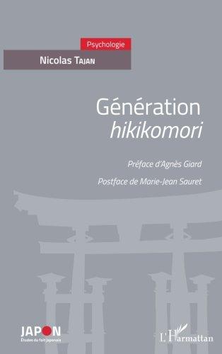 Génération hikikomori par Nicolas Tajan