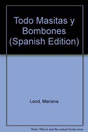 Descargar Libro Todo Masitas y Bombones de Mariana Leod
